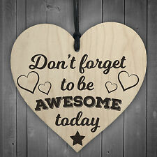 Be Awesome - FRIENDSHIP COLLEAGUE MOTIVATION WOOD HANGING HEART GIFT SIGN PLAQUE