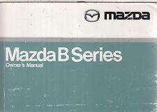 MAZDA B2200 B2600 PETROL & B2600 DIESEL PICK-UP ORIG. 1999 INSTRUCTION HANDBOOK
