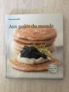 Livre de recettes Thermomix Aux Goûts Du Monde neuf