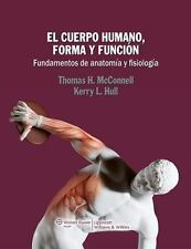 EL CUERPO HUMANO, FORMA Y FUNCION/ THE HUMAN BODY, FORM AND FUNCTION - MCCONNELL