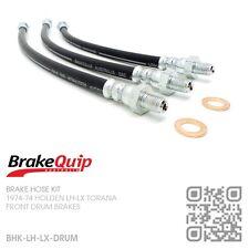 BRAKEQUIP DRUM  BRAKE HOSE KIT [1974-78 HOLDEN LH-LX TORANA SERIES DRUM/DRUM]