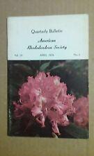 Quarterly Bulletin American Rhododendron Society April 1974 Volume 28 No. 2