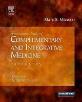 MARC S. MICOZZI - Fundamentals of Complementary and Integrative ** Brand New **