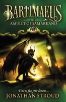 The Amulet Of Samarkand (The Bartimaeus Sequence) By Jonathan Stroud