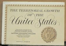 1987 National Geographic Map of the Territorial Growth of the United States