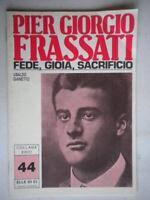 Pier Giorgio Frassati (1901-1925Gianetto Elledicieroi44 religione come nuovo