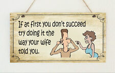 Hand Made Distressed Plaque Sign Funny ' Do It How Wife Told You ' Present Gift
