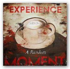 ADVERTISING ART PRINT Experience a Random Moment Rodney White