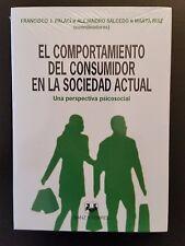 EL COMPORTAMIENTO DEL CONSUMIDOR EN LA SOC. ACTUAL: UNA PERSPECTIVA PSICOSOCIAL