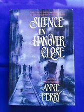 SILENCE IN HANOVER CLOSE - FIRST EDITION BY ANNE PERRY