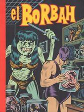 EL BORBAH - Charles Burns (2006)