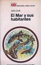 EL MAR Y SUS HABITANTES de John Croft. Ed. Bruguera