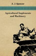 Agricultural Implements and Machinery