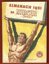 Almanach 1951 de Miroir Sprint, Boxe, Athlétisme, Cyclisme, Pelote... bon état
