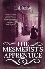 Very Good, The Mesmerist's Apprentice, L M Jackson, Book