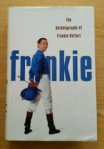 Frankie: The autobiography of Frankie Dettori 2004 (HB)