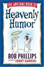 The Awesome Book of Heavenly Humor: Inspirational