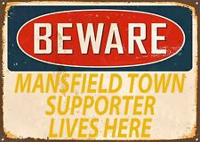 """ ATTENTION Mansfield ville supporter Lives Here "" signal métallique,sport,émail"