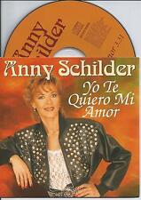 ANNY SCHILDER - Yo te quiero mi amor CD SINGLE 2TR CARDSLEEVE 1996 HOLLAND BZN