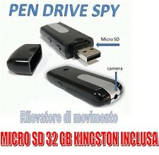 PENDRIVE SPIA NASCOSTA PEN DRIVE USB SPY VIDEOCAMERA + MICRO SD 32 GB KINGSTON!!