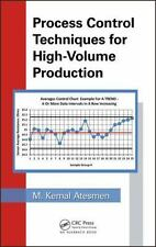 PROCESS CONTROL TECHNIQUES FOR HIGH-VOLUME PRODUCTION - ATESMEN, M. KEMAL - NEW