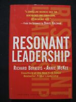Resonant Leadership: Renewing Yourself and Connecting with Others Through Mind..
