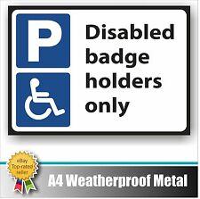 Segno di parcheggio disabili no in metallo resistente alle intemperie A4 Blue Badge titolari solo House