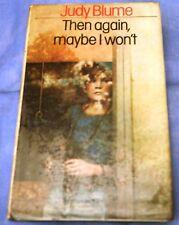 Judy Blume: Then Again, Maybe I Won't 1st Ed. Hardback 1979