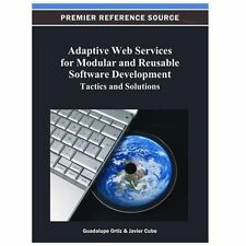 Adaptive Web Services for Modular and Reusable Software Development (2012,...