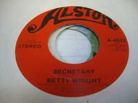 Soul 45 BETTY WRIGHT Secretary on Alston
