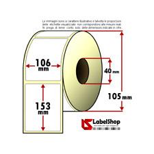 Rotolo da 350 etichette adesive mm 106x153 Termiche 1 pista anima 40