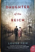 DAUGHTER OF THE REICH  ~ LOUISE FEIN ~  SOFT COVER COVER ~ BRAND NEW
