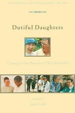 (1999-09-06) Dutiful Daughters: Caring for Our Parents As They Grow Old, , Seal