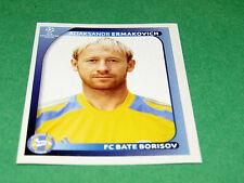 136 A. ERMAKOVICH BATE BORISOV UEFA PANINI FOOTBALL CHAMPIONS LEAGUE 2008 2009