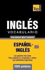 Vocabulario Español-Inglés Británico - 5000 Palabras Más Usadas by Andrey...