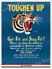 1942 Toughen Up!  Get Fit and Stay Fit! Vintage Style WW2 Poster - 24x32