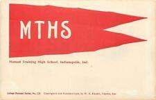 Indianapolis~Manual Training High School~Orange Red MTHS Pennant~1905 Postcard