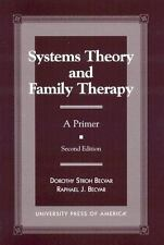 Systems Theory and Family Therapy : A Primer by Raphael J. Becvar and Dorothy...