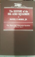 The History of the 50th Aero Squadron Daniel Morse WWI Dutch Girl Ob Squadron