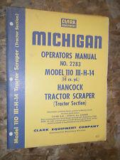 CLARK MICHIGAN HANCOCK MODEL 110-III-H-14 TRACTOR SECTION OPERATOR'S MANUAL 2283