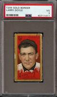 1911 T205 Gold Border Larry Doyle Polar Bear New York PSA 3 VG