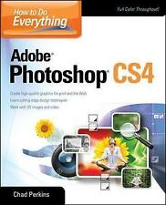 How to Do Everything Adobe Photoshop CS4, Perkins, Chad, Very Good Book