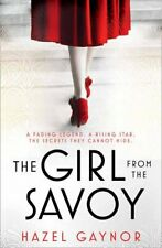 The Girl From The Savoy by Gaynor, Hazel Book The Cheap Fast Free Post