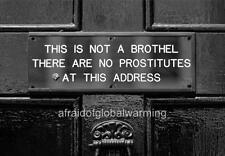 Old Photo UK Sign THIS IS NOT A BROTHEL THERE ARE NO PROSTITUTES AT THIS ADDRESS