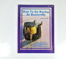 How To Go Racing At Bonneville by John Thawley; Vintage Softcover 1980