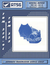 ATSG Tech Manual 325 3254L GM Cadillac Buick Oldsmobile 1979-1985 TH325 TH325-4L