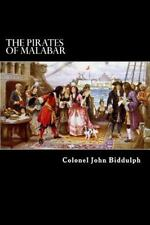 The Pirates of Malabar : And an Englishwoman in India Two Hundred Years Ago...