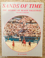 SANDS OF TIME, THE HISTORY OF BEACH VOLLEYBALL, 1990 - 2004 BOOK, ART COUVILLON