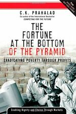 The Fortune at the Bottom of the Pyramid: Eradicat