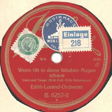 """78er Tango Edith Lorand-Orchester """"Wenn ich in deine falschen Augen schaue"""""""